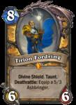 Legendary Tirion Fordring Paladin Hearthstone Card